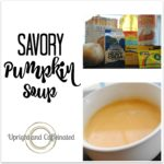 Savor Pumpkin Soup Recipe from Upright and Caffeinated