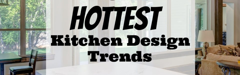 2017 Hottest Kitchen Trends from Upright and Caffeinated