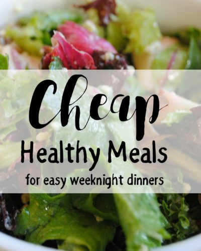 Cheap Healthy Meals