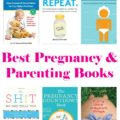 Check out this awesome list of the best pregnancy and parenting books. These books are filled with helpful tips from experts!