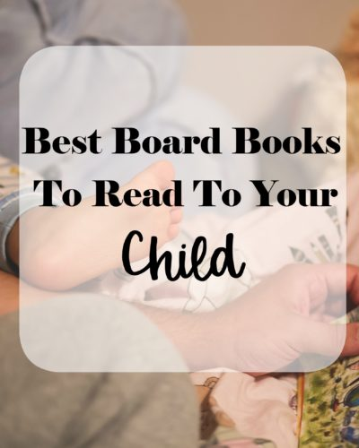 Best Board Books to Read to Your Child
