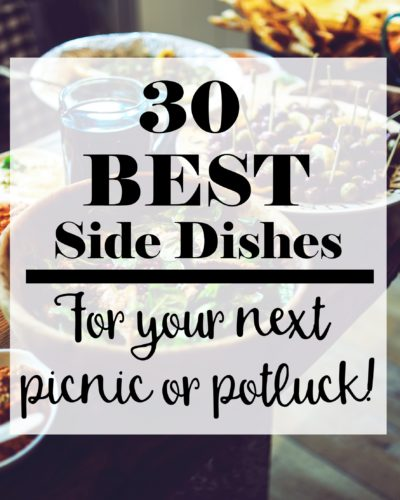 30 Best Side Dishes for Your Next Picnic or Potluck