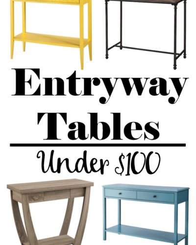 The Perfect Entryway Table – Under $100