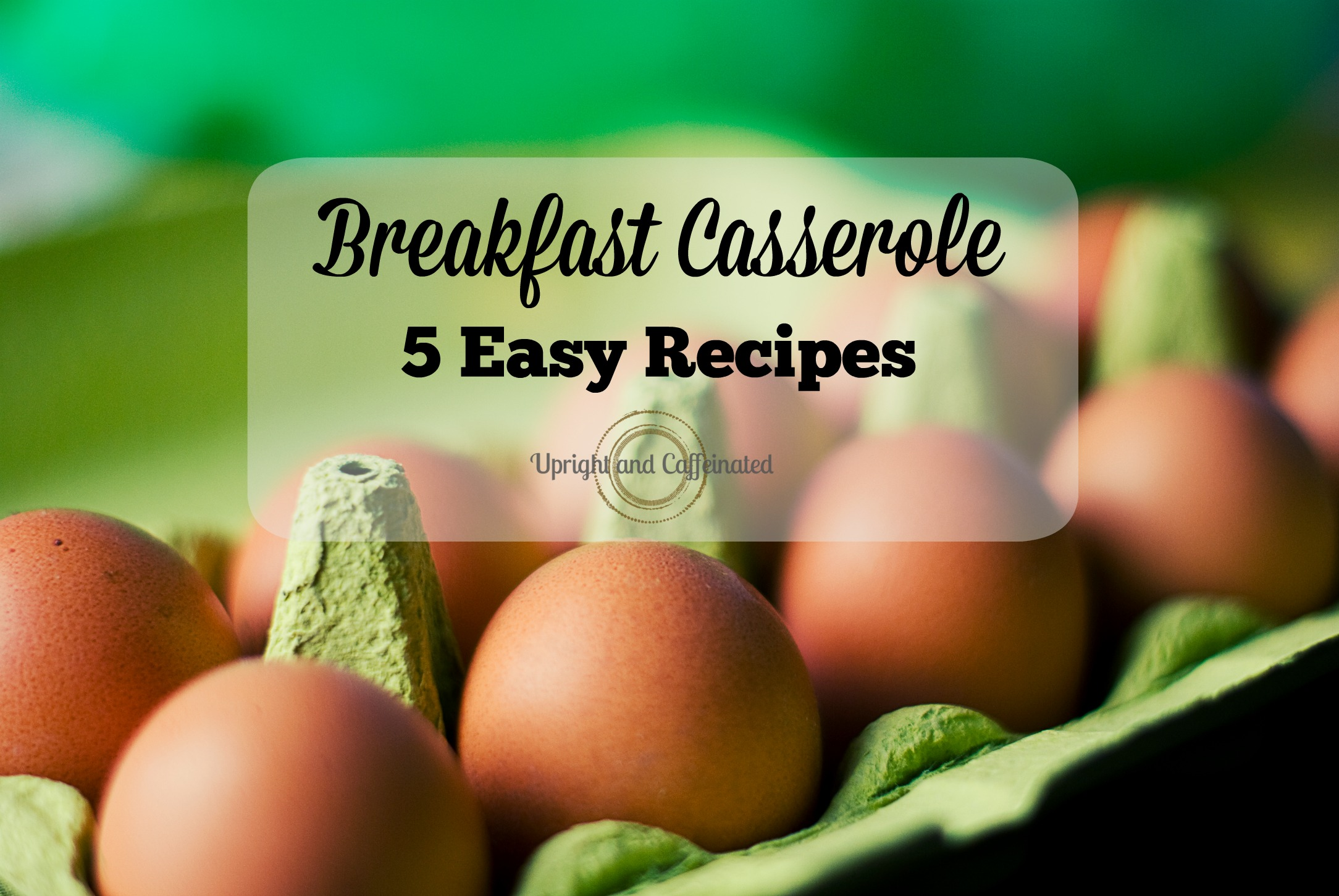Breakfast Casserole: 5 Easy Recipes