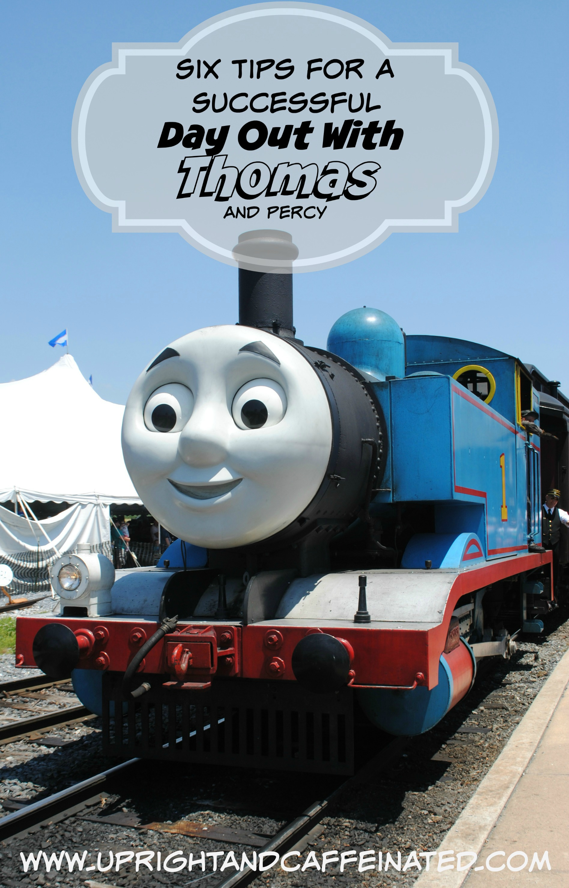 Day Out With Thomas: 6 Tips For A Successful Day