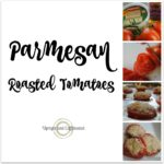 This Parmesan roasted tomatoes recipe is fantastic! This is an easy and quick side dish for any meal. Best part- it includes only three ingredients.