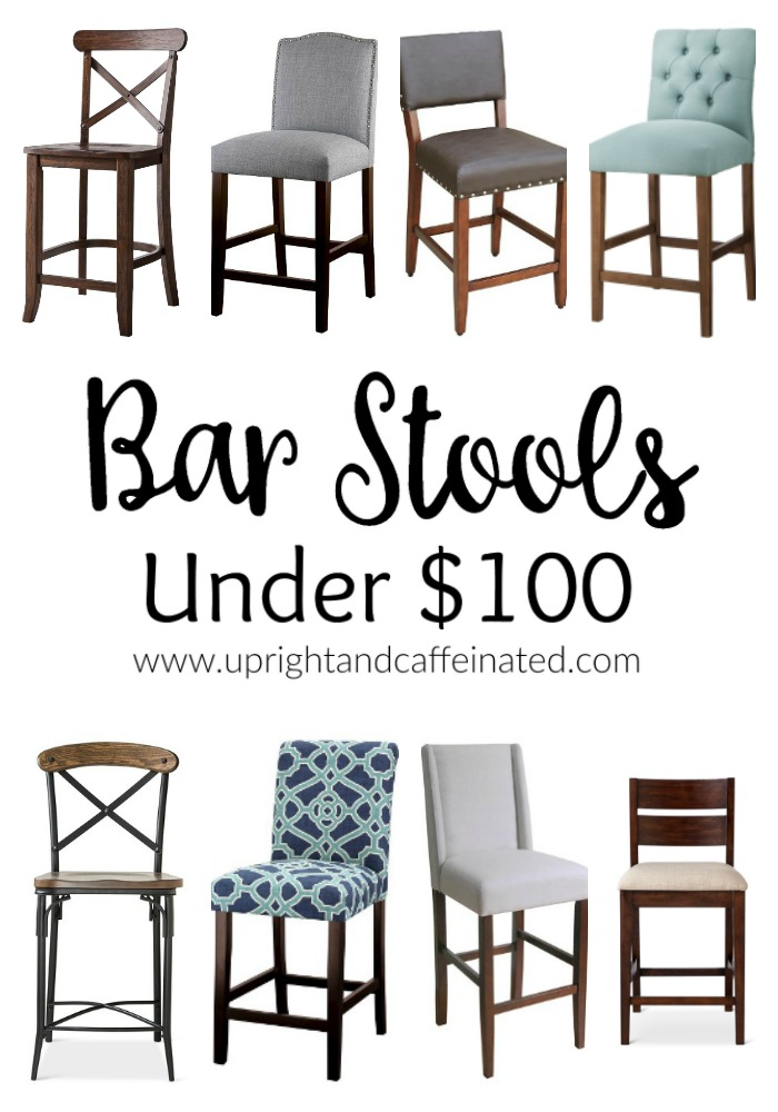 Bar Stools Under One Hundred Dollars Upright And Caffeinated