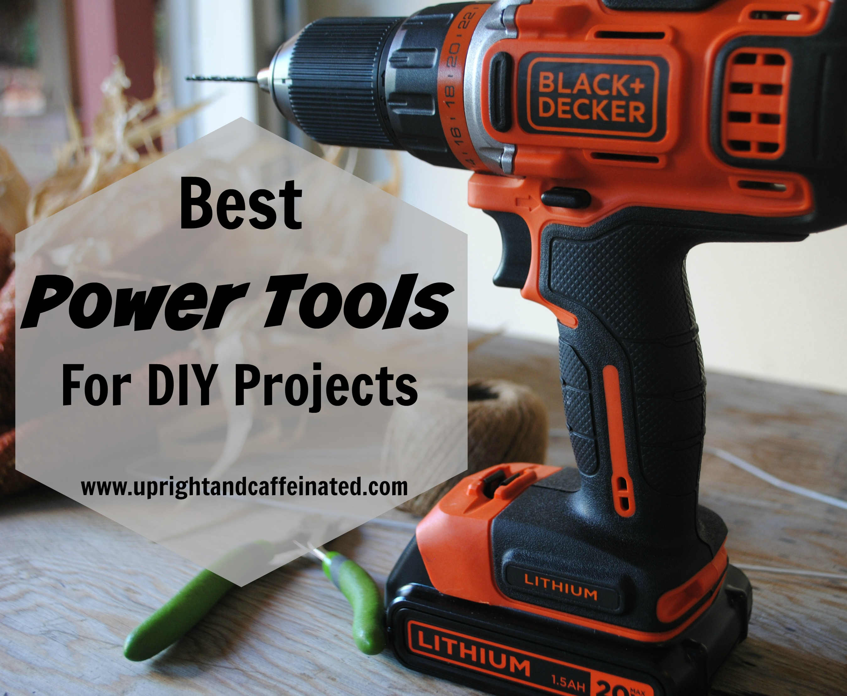 Power Tools: The Best Power Tools for DIY Projects
