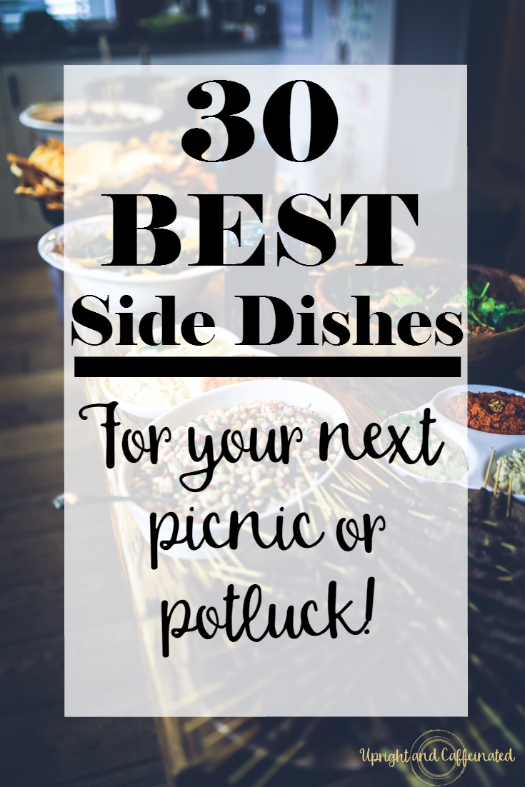 A complete list of 30 of the BEST side dishes to bring to your next picnic or potluck! Awesome recipes and ideas for any kind of gathering!