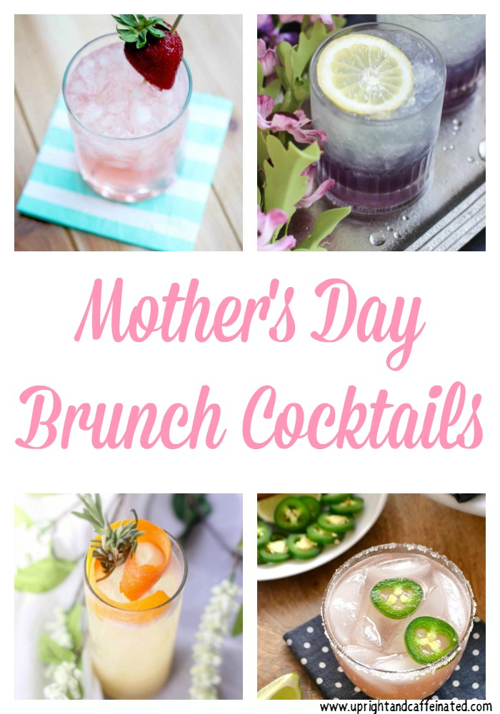 Eight delicious recipes for Mother's Day Brunch Cocktails. You definitely want to try one of these adult beverages with Mom!
