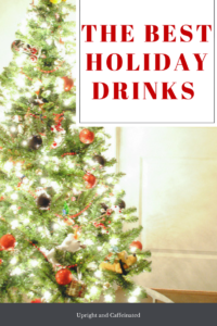 Click to see the BEST holiday drinks!