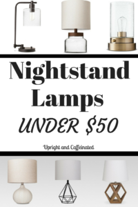 Looking for an affordable nightstand lamp? Click to see my favorites!