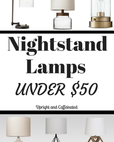 Nightstand Lamps Under Fifty Dollars