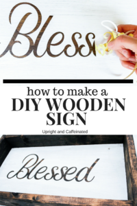 Click to read the full tutorial on how to make this wooden sign!