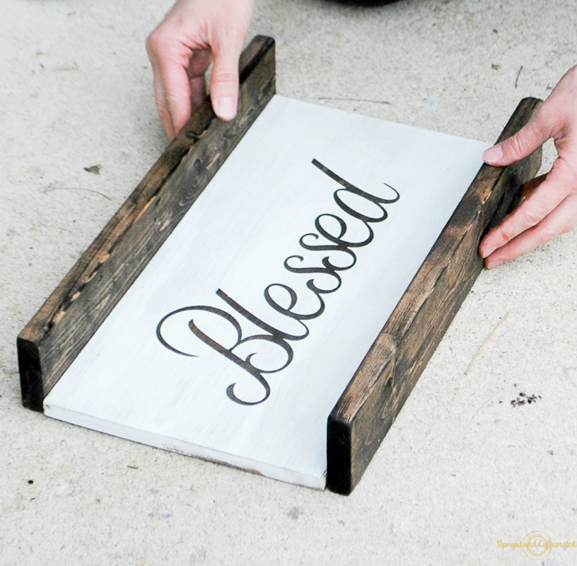 Make A Diy Wooden Sign Upright And Caffeinated