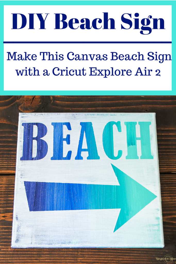 Beach Art Using a Cricut Machine - Upright and Caffeinated