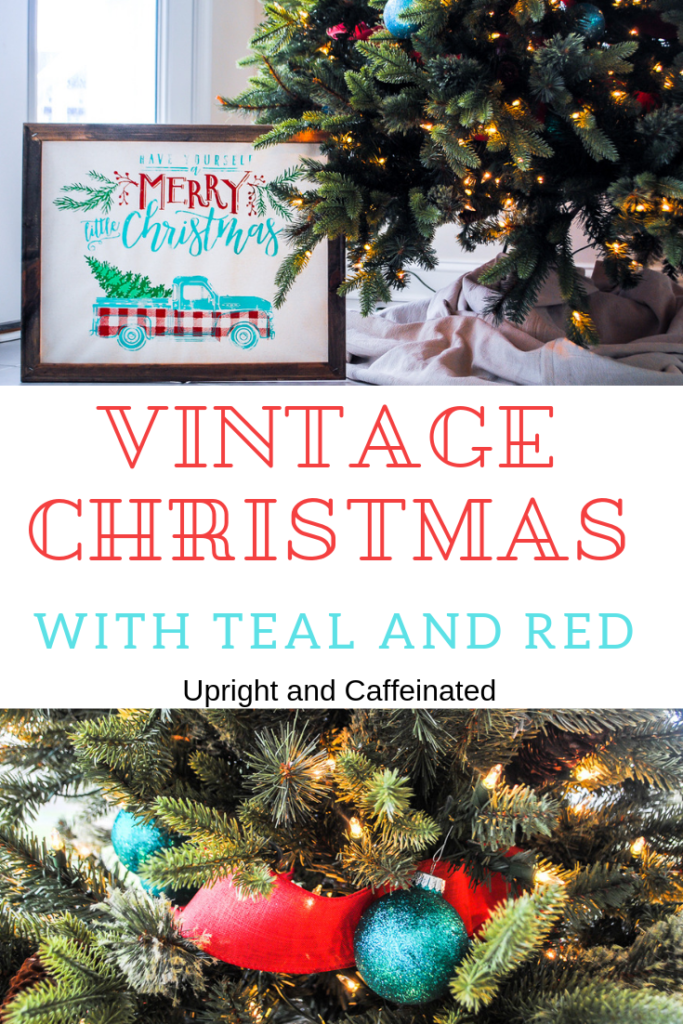 Decorate In Teal Red And White If You Want A Vintage Christmas Look Upright And Caffeinated