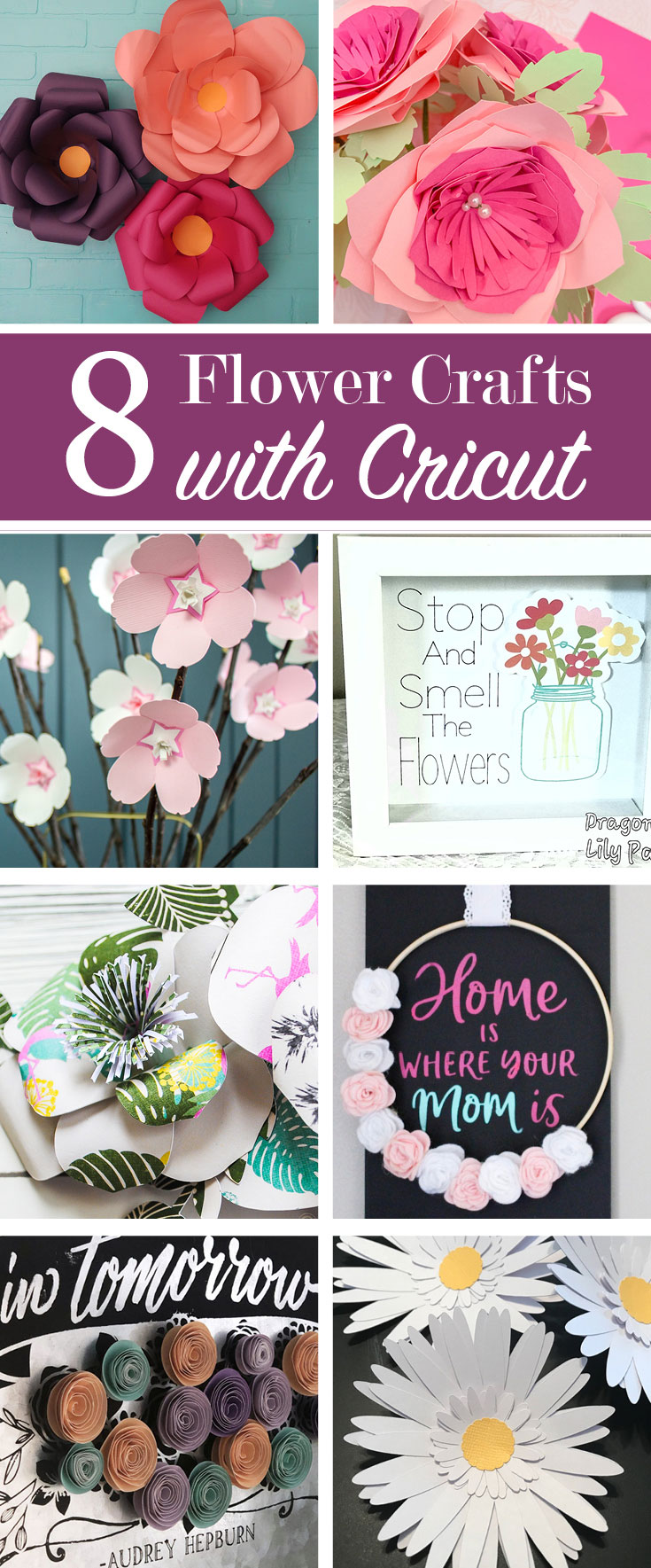8 Amazing Flowers you can create with a Cricut machine!